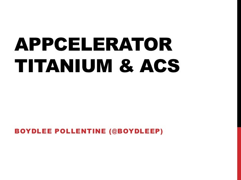 Appcelerator ACS Introduction