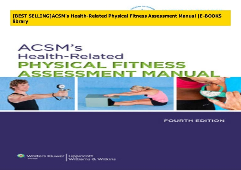 Best Selling Acsm S Health Related Physical Fitness Assessment Manua A wide variety of fitness assessment options are available to you, such as warranty. best selling acsm s health related