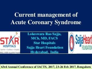 Acute Coronary Syndrome by Lokeswara Rao Sajja - STAR Hospitals