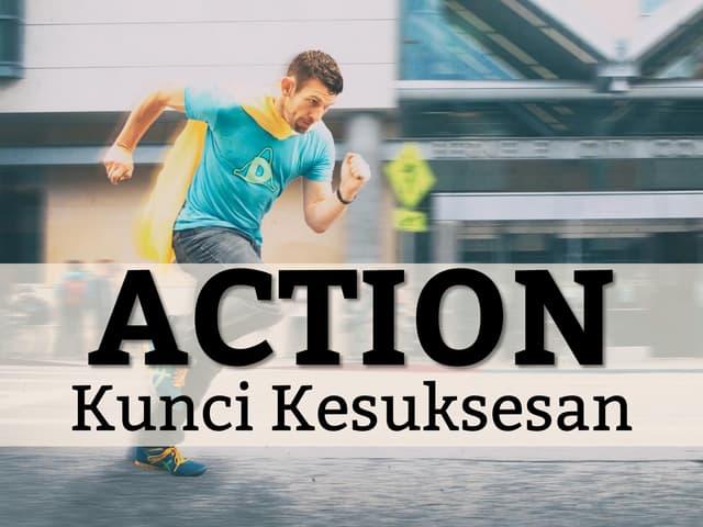 Action kunci kesuksesan