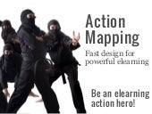 Design Lively Elearning with Action Mapping
