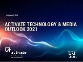 Activate Technology & Media Outlook 2021