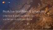 ProActive Workflows & Scheduling
