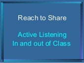 Active Listening In and Out of Class