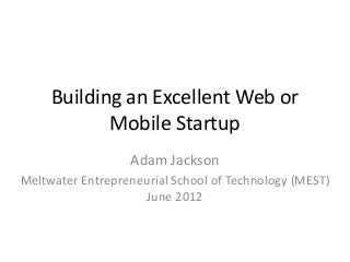 How to Build an Excellent Web or Mobile App