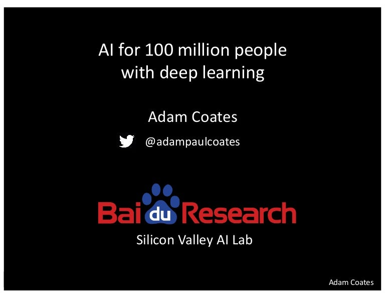 Adam Coates at AI Frontiers: AI for 100 Million People with Deep Lear…