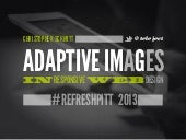 [refreshpitt] Adaptive Images in Responsive Web Design