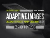 [cssdevconf] Adaptive Images in Responsive Web Design