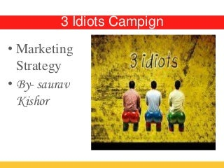 Ad campaigning for 3 Idiots movie