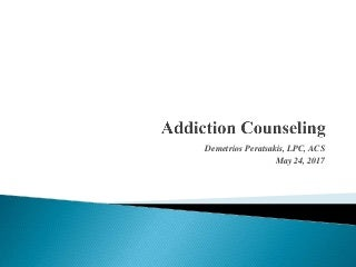 Addiction Counseling June 2017