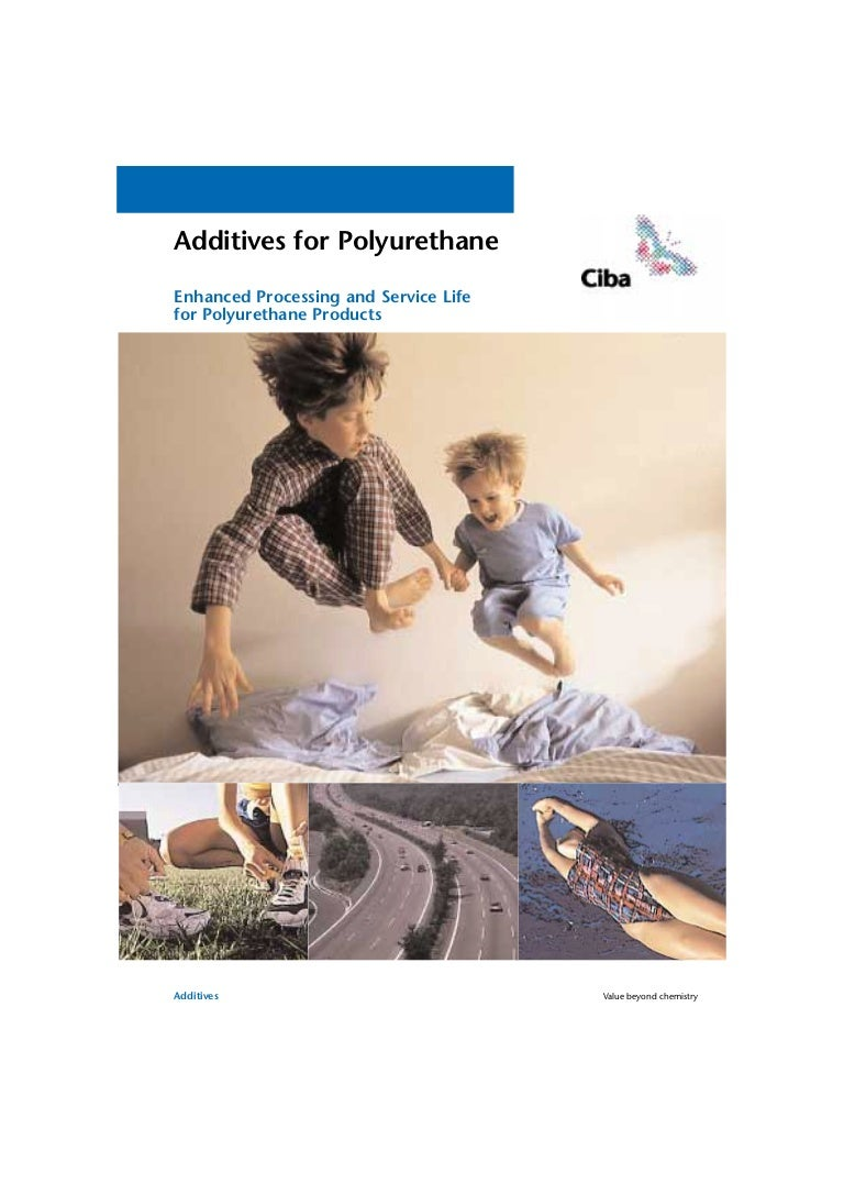 Additives polyurethane