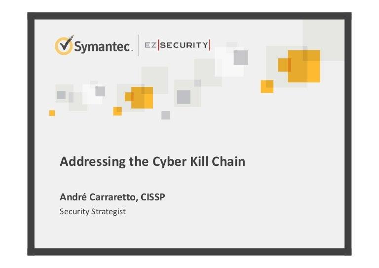 Addressing the cyber kill chain