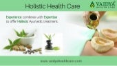 Holistic Healthcare in Kerala | Ayurveda Hospital India