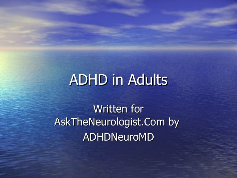 adhd in adults Adult attention deficit hyperactivity disorder (adhd) is a relatively common, often unrecognized condition it affects 44% of us adults, but most adults with adhd live with the symptoms and suffer the often-devastating effects of adhd in their lives without identifying the source of their struggles.