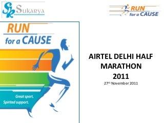 Presentation On How You Can Run AND Raise Pledges For Sukarya in Delhi Half Marathon 2011