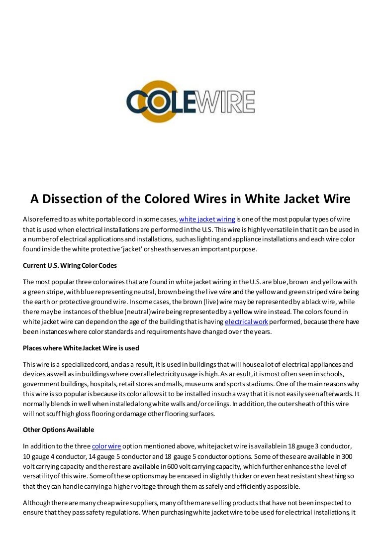 A Dissection Of The Colored Wires In White Jacket Wire Electrical Wiring Adissectionofthecoloredwiresinwhitejacketwire 160129173851 Thumbnail 4cb1454089176