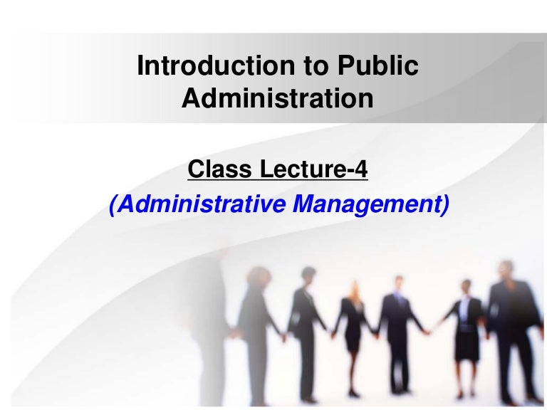 administrative management perspective The term new public management encompasses a wide range of techniques and perspectives that are intended to overcome the inefficiencies inherent in the traditional model of public administration.