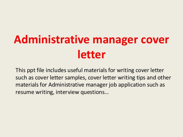 administrativemanagercoverletter 140221033414 phpapp02 thumbnail 4jpgcb1392953682. Resume Example. Resume CV Cover Letter