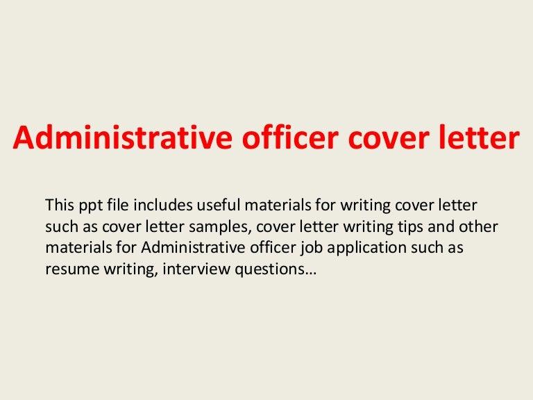 administrativeofficercoverletter-140221033451-phpapp02-thumbnail-4.jpg?cb=1392953717
