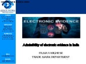 Admissibility of electronic evidence in india