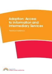 Adoption access to intermediary services