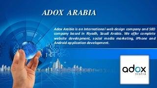 Web design company in Riyadh - Adox arabia