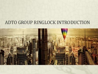 ADTO Ringlock System introduction and projects list