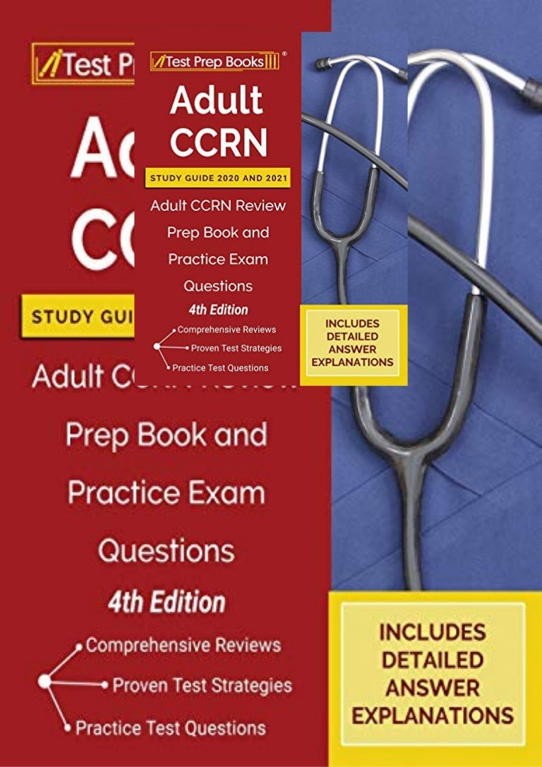 Free [PDF]❤ Adult CCRN Study Guide 2020 and 2021: Adult CCRN Review Prep