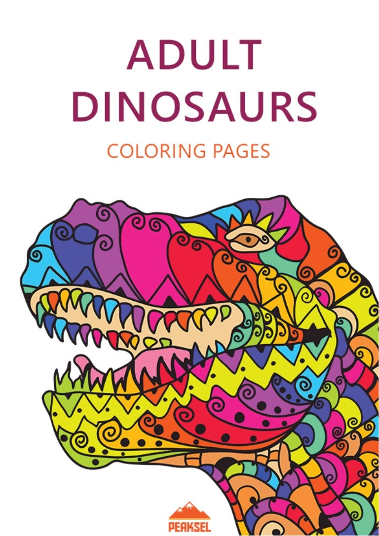 - Dinosaur Coloring Pages For Adults - Free Printable Coloring Book