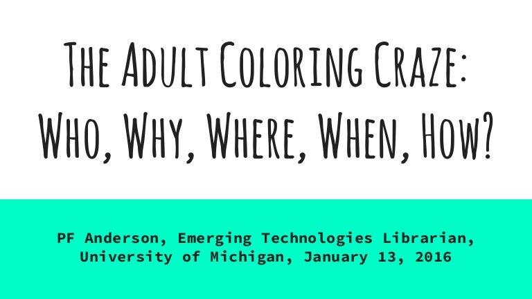 Adult Coloring Workshop Slides