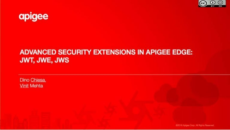 Advanced Security Extensions in Apigee Edge: JWT, JWE, JWS