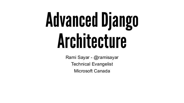 Scalable Django Architecture