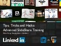 SlideShare Tips, Tricks & Hacks