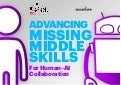 Advancing the Missing Middle Skills for Human-AI Collaboration