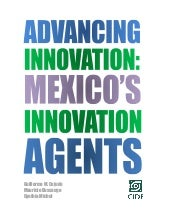 Advancing innovation, mexico's innovation agents (eng)