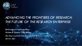Advancing the Frontiers of Research: The Future of the Research Enterprise