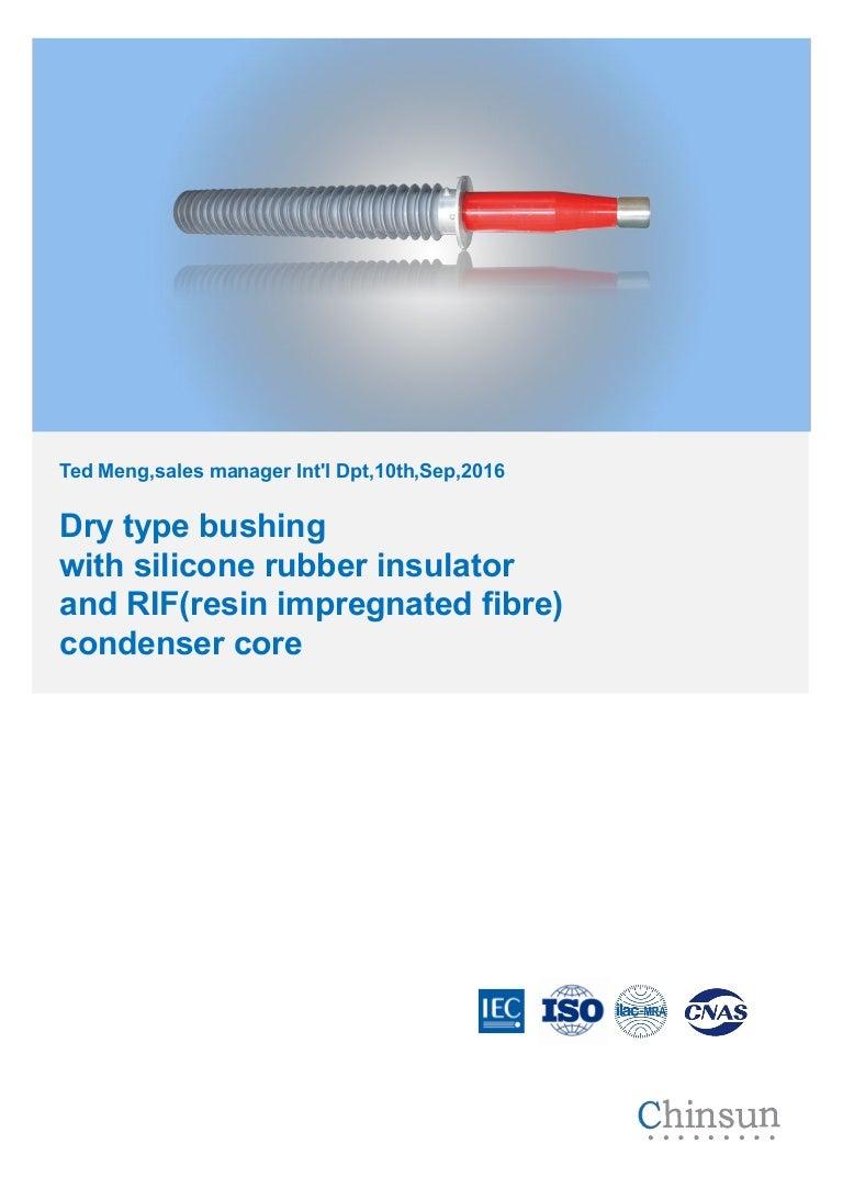 Dry Type Rif Rip Condenser Transformer Bushing Advantages