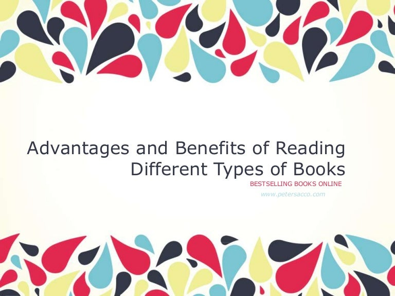 advantages and benefits of reading different types of books