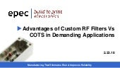 Advantages of Custom RF Filters Vs COTS in Demanding Applications