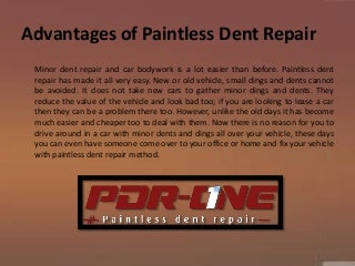 Advantages of paintless dent repair