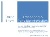 Embedded & Tangible Interaction Design