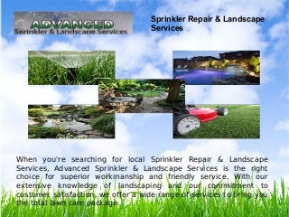 Advanced Sprinkler and Landscape services