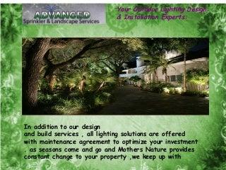 Your Outdoor Lighting Design & Installation Experts