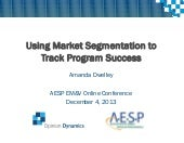 Using Market Segmentation to Track Program Success_ADwelley