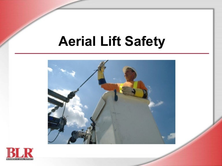 Aerial lift-safety-power point