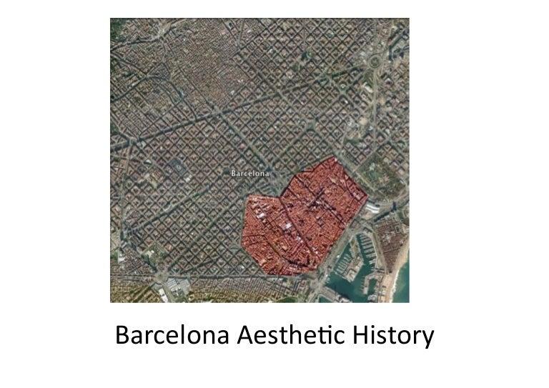 Aesthetic History of Barcelona