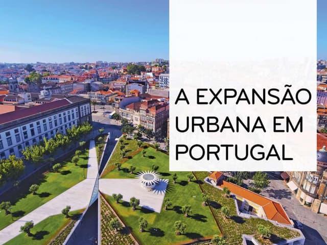 A expansão urbana em Portugal - Geografia 11º ano