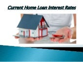 A few factors that determine your current home loan interest rates