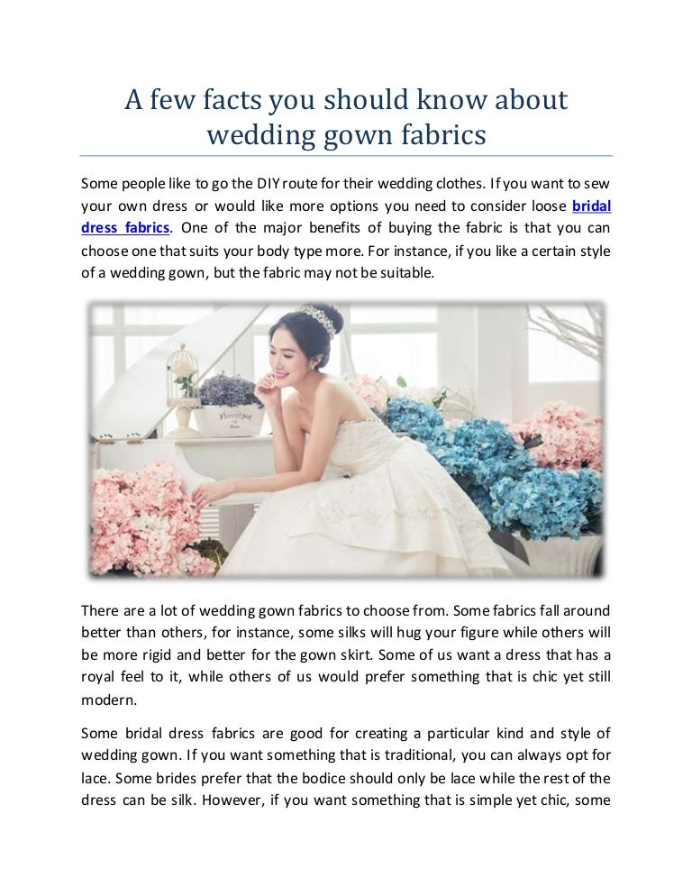 A few facts you should know about wedding gown fabrics