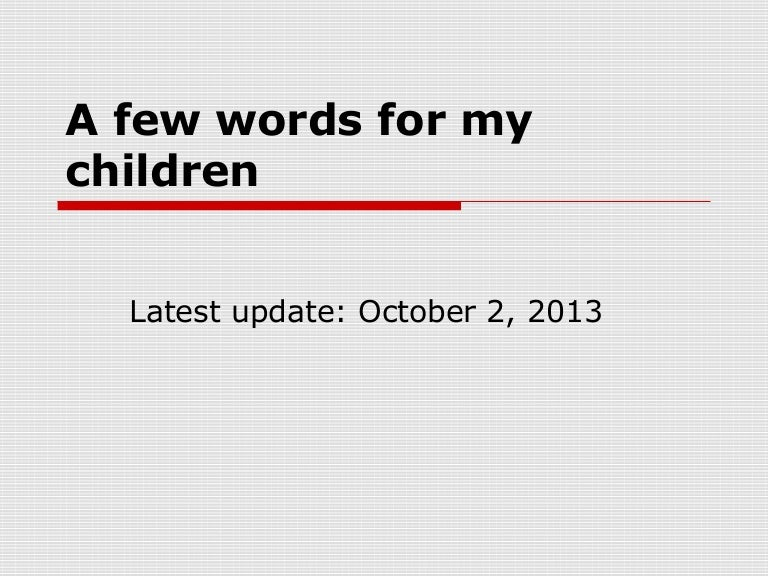 A few words for my children